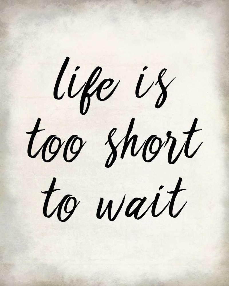 Life Is Short Allen, Kimberly 138133