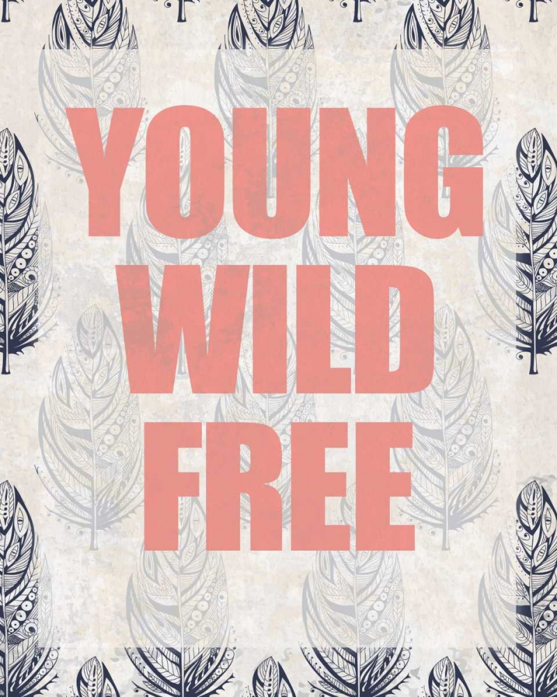 Young Wild Free Allen, Kimberly 152188