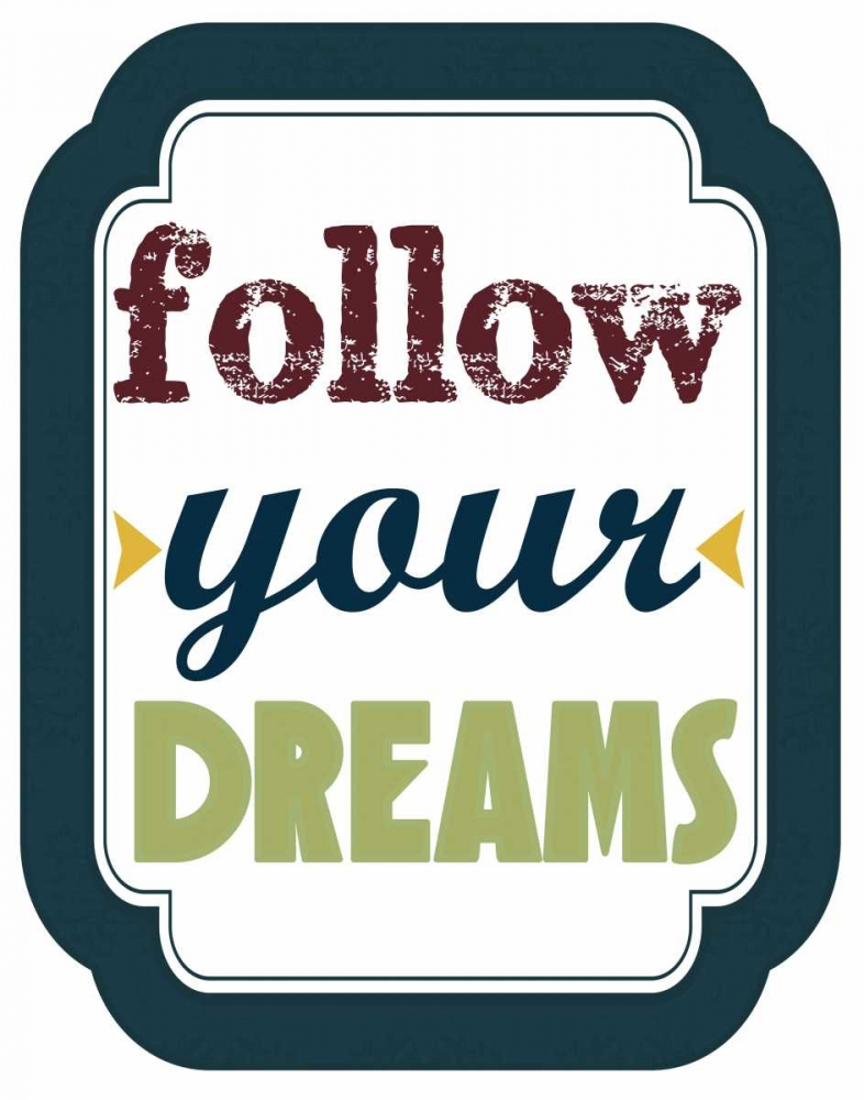 Follow Your Dreams Greene, Taylor 39980
