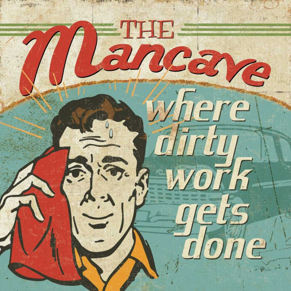 Mancave III - Where Dirty Work Gets Done Pela Studio 17537