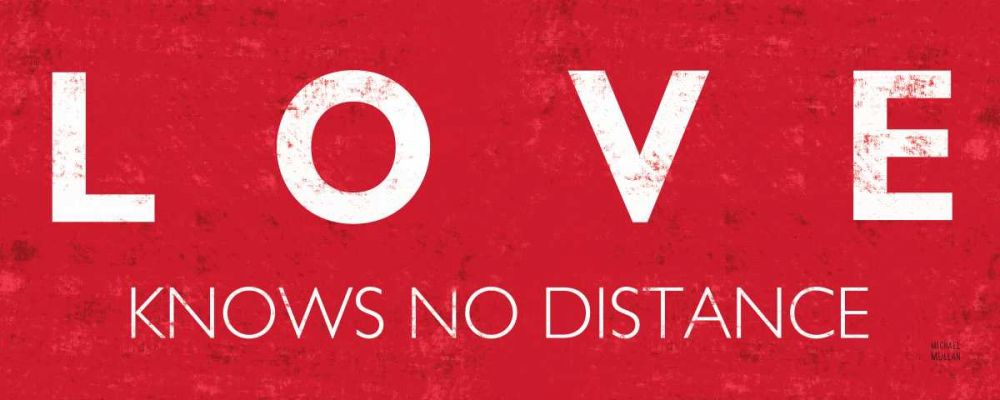 Love Knows No Distance Mullan, Michael 28046