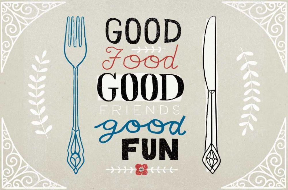 Good Food Friends Fun Horizontal Towne, Oliver 73821