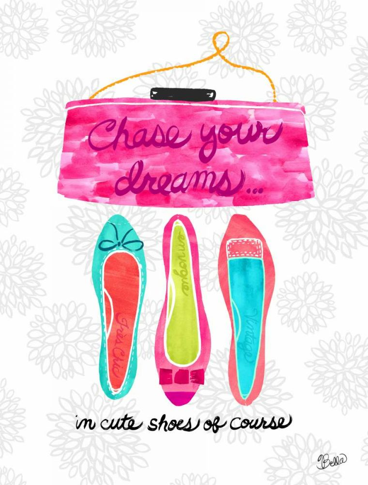 Chase Your Dreams Shoes Studio Bella 73691