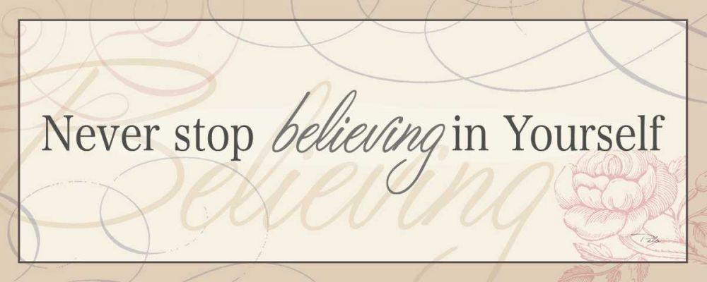 Never Stop Believing in Yourself Pela 18462
