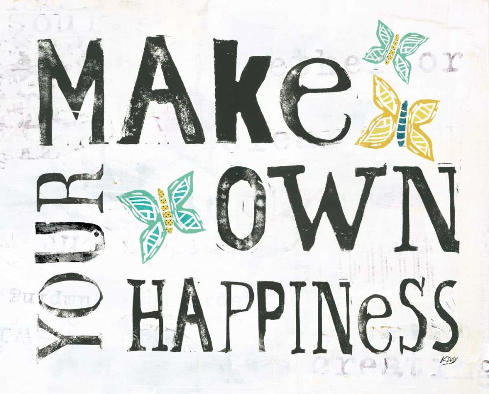 Make Your Own Happiness Day, Kellie 151631