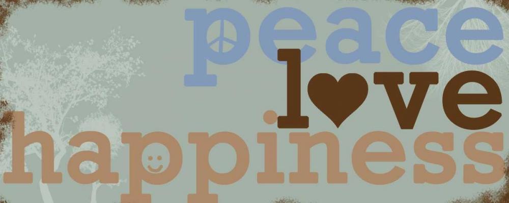 Peace Love Happiness - Blue Quach, Anna 44443