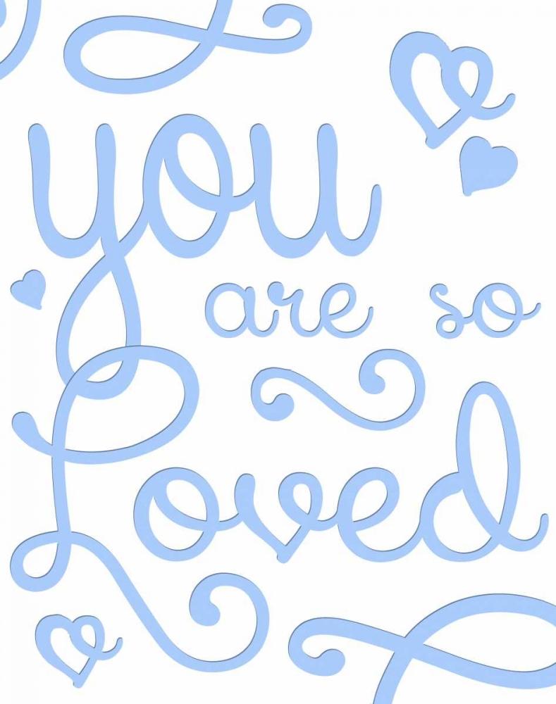 You Are So Loved Quach, Anna 140737