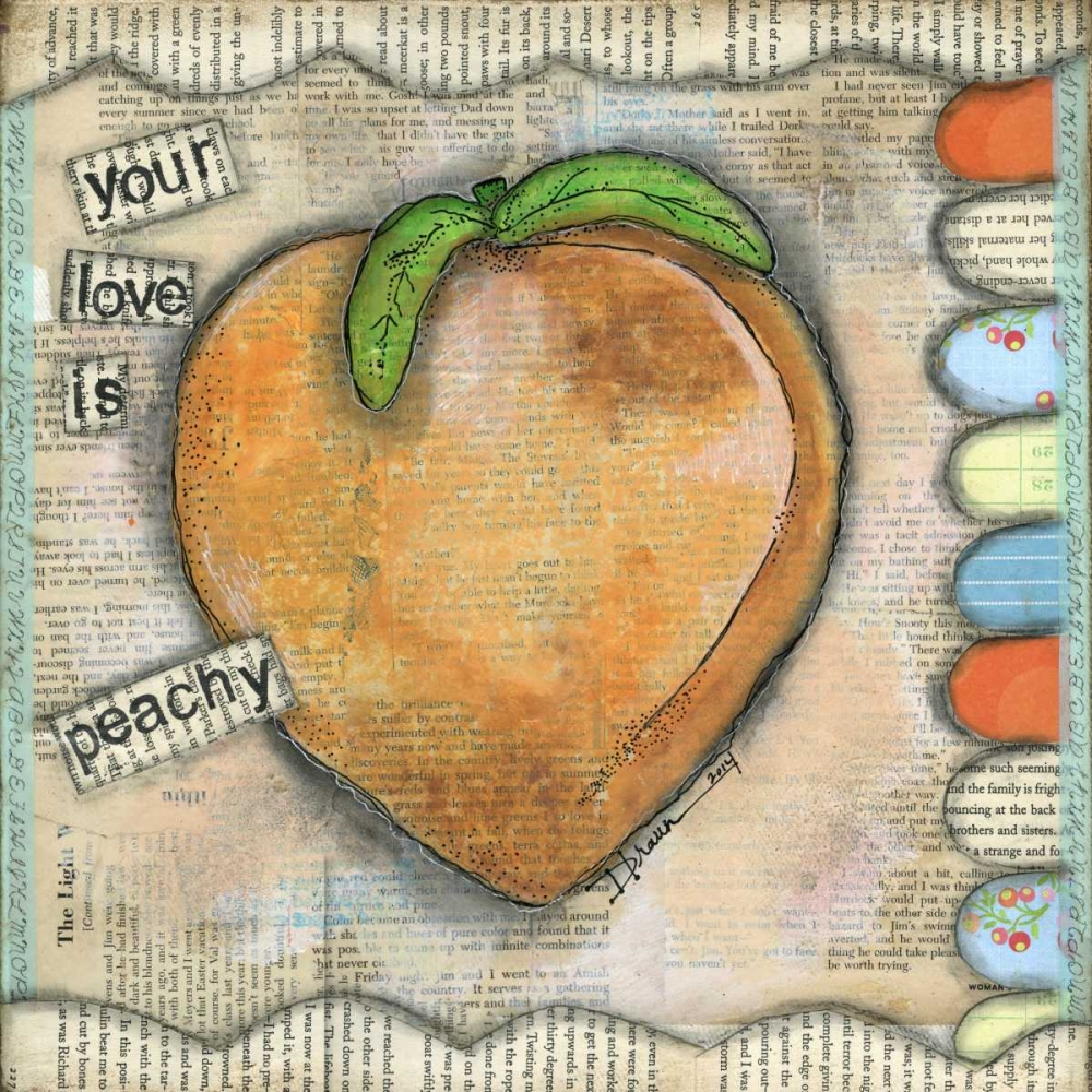 Your Love is Peachy Braun, Denise 44485