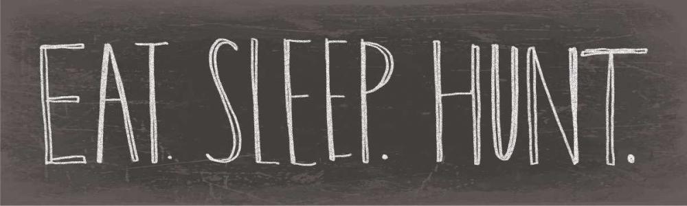 Eat Sleep Hunt Doucette, Katie 77683