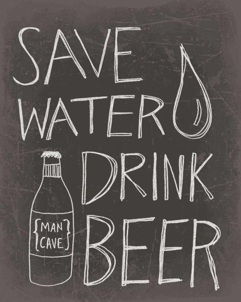 Save Water Drink Beer Doucette, Katie 77687