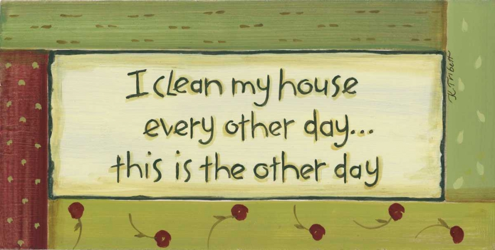 I Clean My House Tribbet, Karen 45975