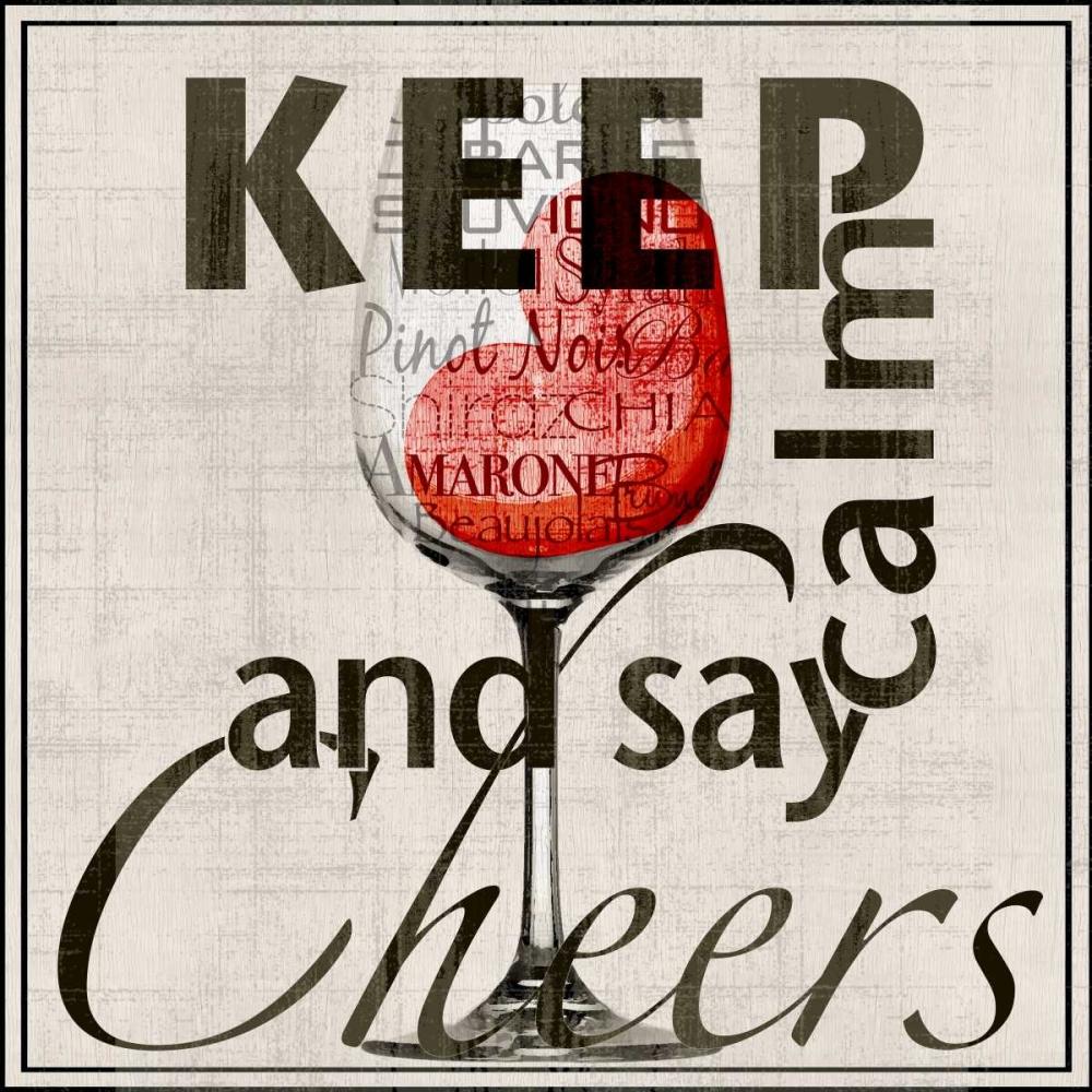 Keep Calm and Say Cheers Wolk, Lisa 62416