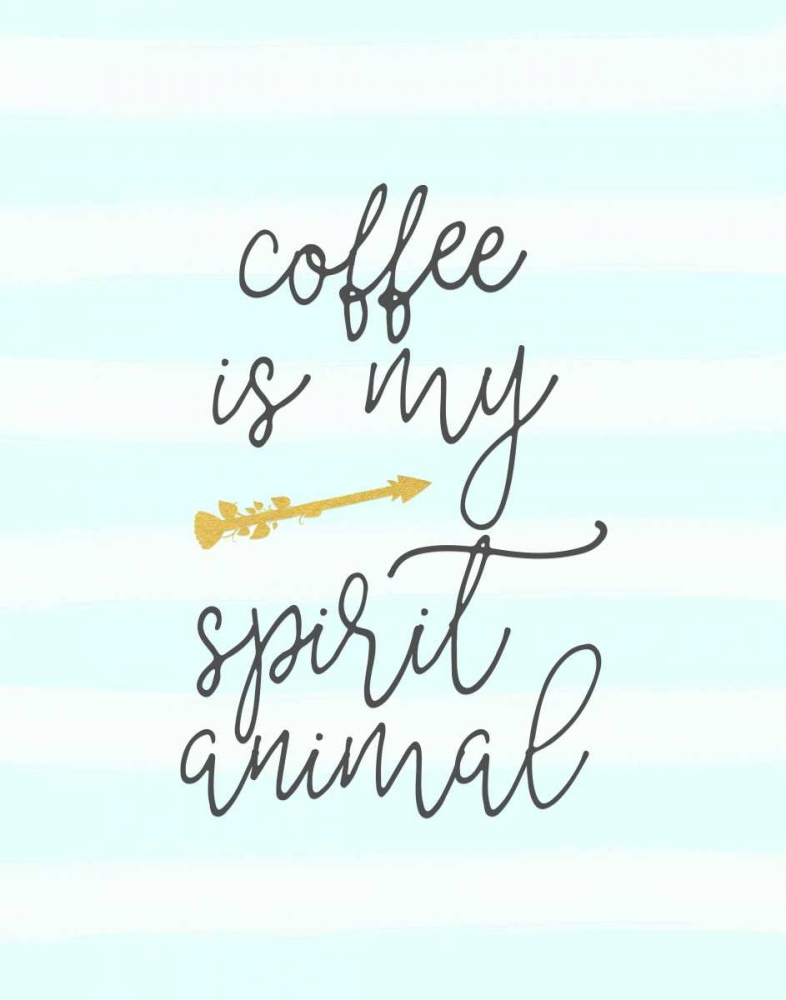 Coffee is My Spirit Animal Moss, Tara 141626