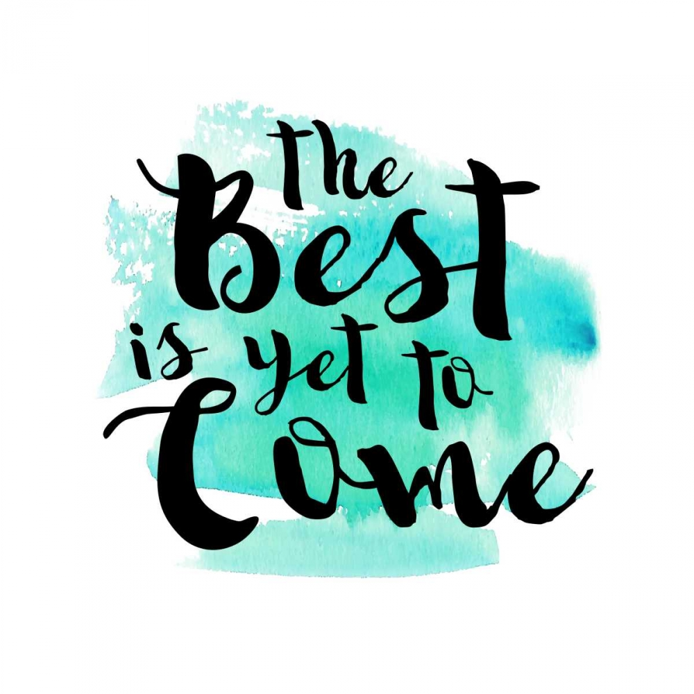 The Best Is Yet To Come Dos Santos, Bella 166367