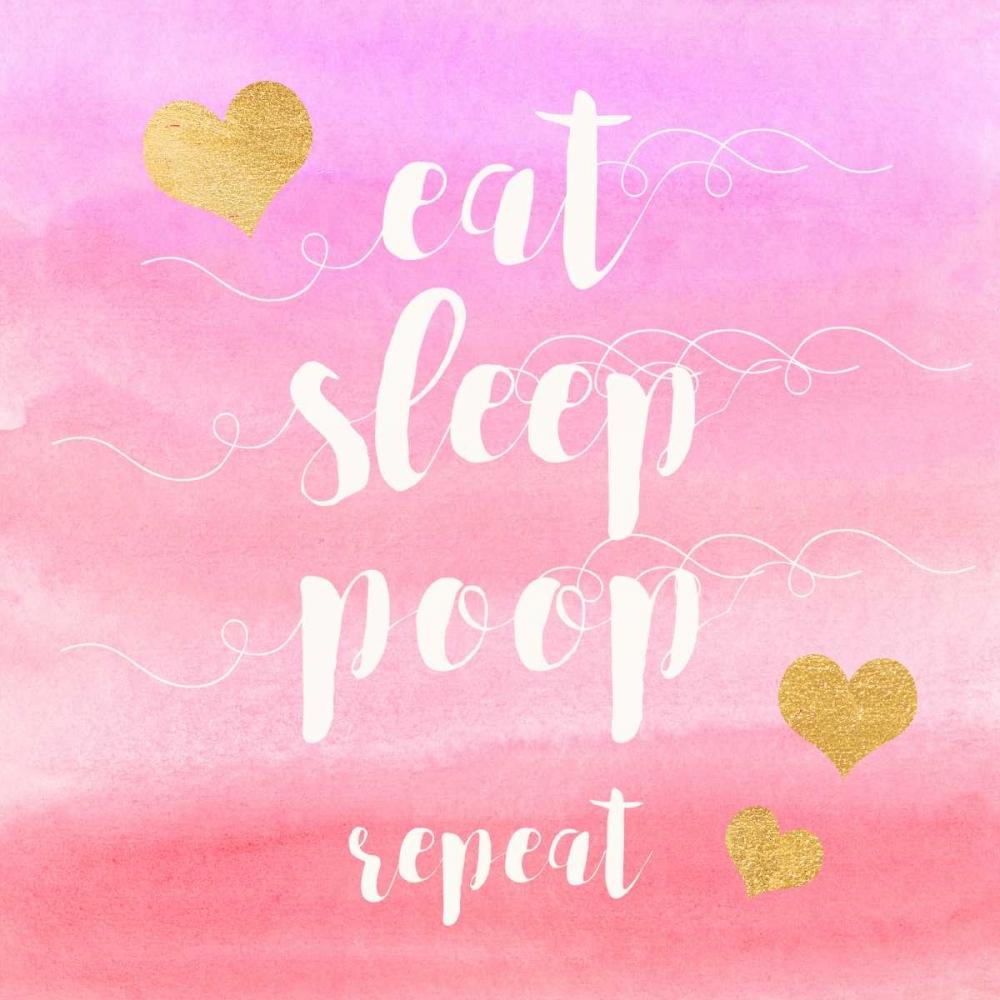 Eat, Sleep, Poop, Repeat Taylor, Evangeline 142124
