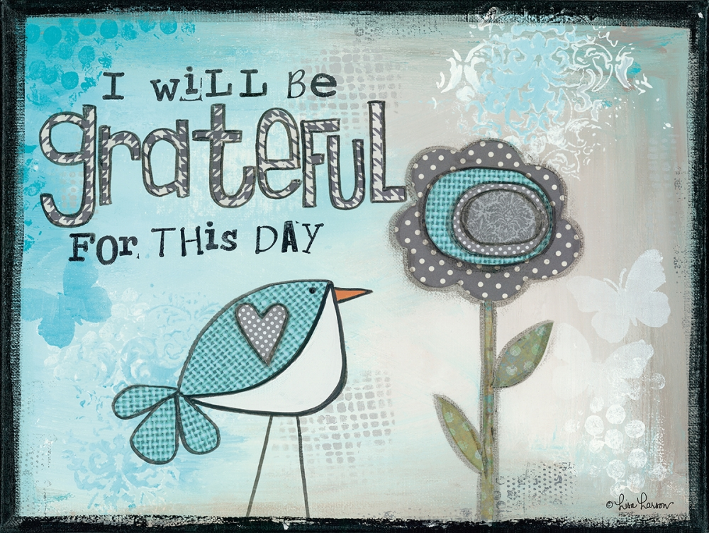 I Will be Grateful Larson, Lisa 99714