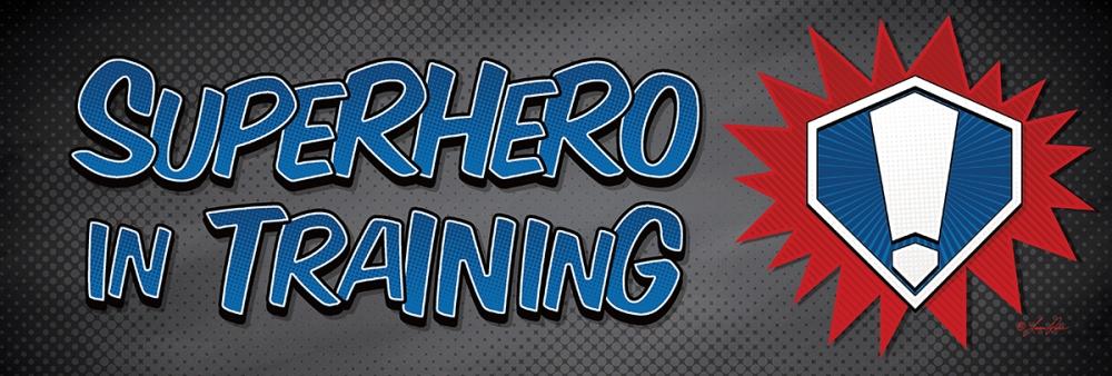 Superhero in Training! Rader, Lauren 99744